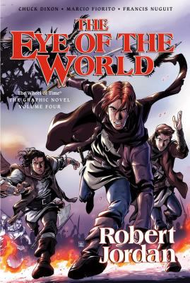 The eye of the world: Vol. 2 / written by Robert Jordan ; adapted by Chuck Dixon ; artwork by Andie Tong.