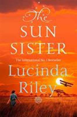 The sun sister : Electra's story / Lucinda Riley.