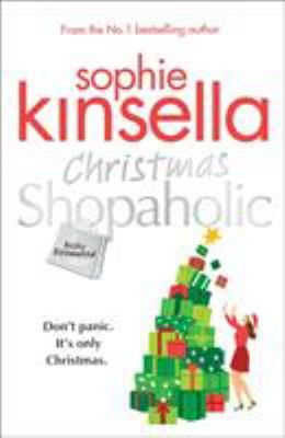Christmas shopaholic : [a Becky Bloomwood novel] / Sophie Kinsella.