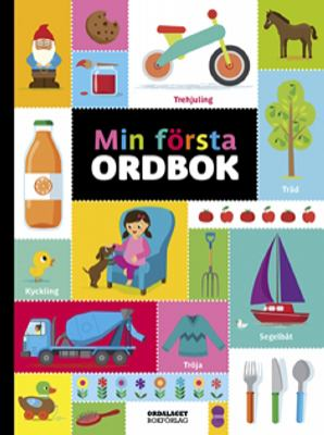 Min första ordbok / illustrationer: Amy Cartwright ; svensk text: Mattias Henrikson.