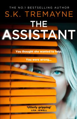 The assistant / S. K. Tremayne.