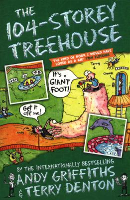 The 104-storey treehouse / by Andy Griffiths & Terry Denton.