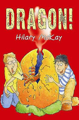 Dragon! / by Hilary McKay ; illustrated by Mike Phillips.