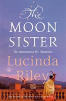 The moon sister : Tiggy's story / Lucinda Riley.