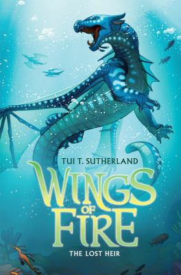 Wings of fire: Book 2. : The lost heir.