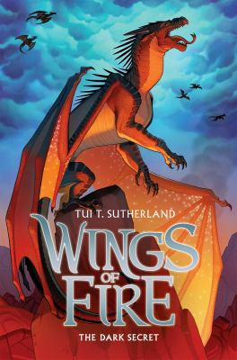 Wings of fire: Book 4, The dark secret