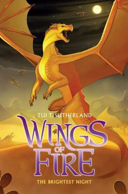 Wings of fire / Tui T. Sutherland. Book 5, The brightest night.