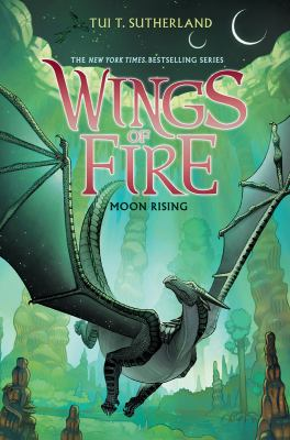 Wings of fire: Book 6, Moon rising