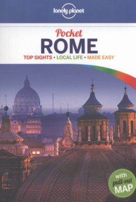 Pocket Rome : top sights, local life, made easy / Duncan Garwood