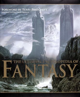 The ultimate encyclopedia of fantasy