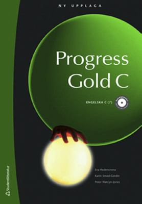 Progress gold: C. : [Engelska C (7)] / [illustrations: Lisa Ericsson ...]