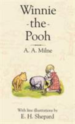 Winnie-the-Pooh / A. A. Milne ; with decorations by E. H. Shepard.