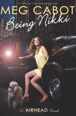 Being Nikki : [an airhead novel] / Meg Cabot