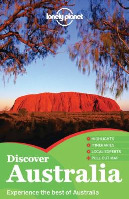 Discover Australia : [experience the best of Australia] / written and researched by Charles Rawlings-Way ...